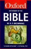 A Dictionary of the Bible, W. R. F. Browning, 0192800604