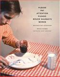Please Pay Attention Please : Writings and Interviews, Nauman, Bruce, 0262640600