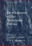 Development of the Vertebrate Retina, Finlay, B. L. and Sengelaub, D. R., 0306430606