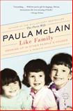 Like Family, Paula McLain, 0316400602