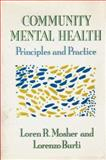 Community Mental Health : Principles and Practice, Mosher, Loren R., 0393700607