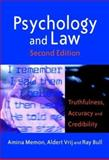 Psychology and Law : Truthfulness, Accuracy and Credibility, Memon, Amina and Vrij, Aldert, 0470850604