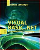 Visual Basic . NET : The Programming Language, Schlesinger, Richard, 0763750603