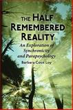 The Half-Remembered Reality, Barbara Cook Loy, 0982230605