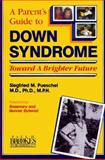A Parent's Guide to Down Syndrome : Toward a Brighter Future, , 1557660603