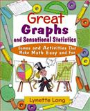 Great Graphs and Sensational Statistics, Lynette Long, 0471210609