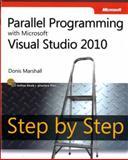 Parallel Programming with Microsoft Visual Studio 2010, Marshall, Donis, 0735640602