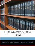 Une MacÉdoine 4 Tom, Charles Antoine G. Pigault-Lebrun, 1141820609