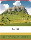 Faust, Volumes 1-2, Silas White, 1146250606