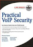 Practical VoIP Security, Porter, Thomas and Zmolek, Andy, 1597490601