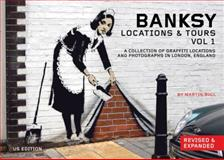 Banksy Locations and Tours, Martin Bull, 160486060X