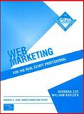 Web Marketing for the Real Estate Professional, Barbara G. Cox and William Koelzer, 0130880604