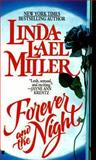 Forever and the Night, Linda Lael Miller, 0425140601