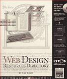 Web Design Resources Directory : Tools and Techniques for Designing Your Web Page, Davis, Ray, 0789710609