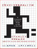 Cruciverbalism, Stanley Newman and Mark Lasswell, 0060890606