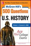 U. S. History : Colonial to 1865 - Ace Your College Exams, Muntone, Stephanie, 0071780602
