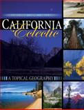 California Eclectic : A Topical Geography, Hyslop, Richard S. and Wu, Lin, 0757570607