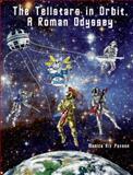 The Tellstars in Orbit, a Roman Odyssey, Paxson, Monica Rix, 098954060X