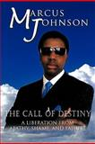 The Call of Destiny, Marcus Johnson, 1426950608