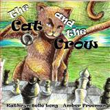 The Cat and the Crow, Kathryn Long, 1475150601