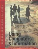 Using Computers and Information, Rochester, Jack B., 1575760606