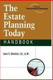 The Estate Planning Today Handbook, Shuntich, Louis S., 1592800602
