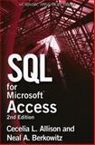 SQL for Microsoft Access, Cecelia L. Allison and Neal A. Berkowitz, 1598220608
