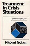 Treatment in Crisis Situations, Golan, Naomi, 0029120608
