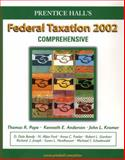 Federal Taxation 2002 : Comprehensive, Pope, Thomas R. and Anderson, Kenneth E., 0130550604