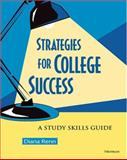 Strategies for College Success : A Study Skills Guide, Renn, Diana, 0472030604