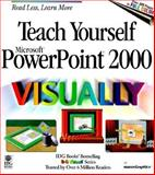 Teach Yourself Microsoft PowerPoint 2000 Visually, Ruth Maran, 0764560603