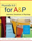 Physioex 6. 0 : Laboratory Simulations in Physiology with Worksheets for A&P, Stabler, Timothy and Zao, Peter, 0805380604