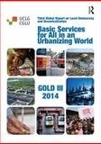 Striving for Universal Provision : The Governance of Basic Services in an Urbanizing World, , 113878060X