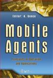 Mobile Agents : Principles of Operation and Applications, Genco, A., 1845640608