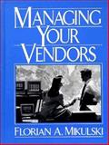 Managing Your Vendors 9780132210607