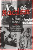Racism : A Global Reader, Reilly, Kevin and Kaufman, Stephen, 0765610604