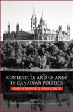 Continuity and Change in Canadian Politics 9780802090607