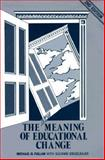 The New Meaning of Educational Change, Fullan, Michael G., 0807730602