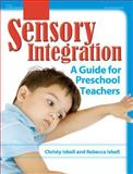 Sensory Integration 1st Edition