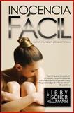 Inocencia Facil, Libby Hellmann, 1480080608