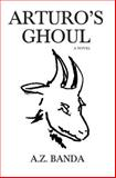 Arturo's Ghoul, A Banda, 1482370603