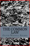 The Common Law, Oliver Wendell Holmes, 1484800605