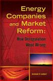 Energy Companies and Market Reform, Lambert, Jeremiah, 1593700601