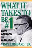 What It Takes to Be #1, Vince Lombardi, 0071370609