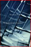 Wittgenstein's Ladder : Poetic Language and the Strangeness of the Ordinary, Perloff, Marjorie, 0226660605