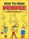 How to Draw People, Barbara Soloff Levy, 0486420604