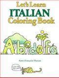Let's Learn Italian Coloring Book, Anne-Francoise Hazzan, 0844280607