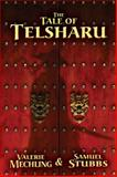 The Tale of Telsharu, Valerie Mechling and Samuel Stubbs, 0983400601
