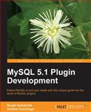 MySQL 5. 1 Plugin Development, Hutchings, Andrew and Golubchik, Sergei, 1849510601