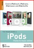 iPods, iTunes, and Music Online, Peter Buckley and Duncan Clark, 1858280605